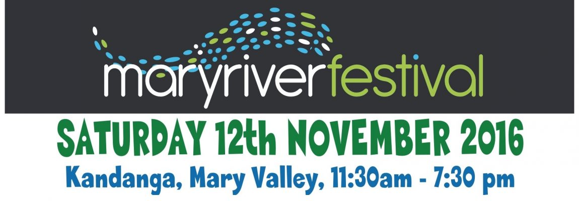 Coming up in Mary River Month